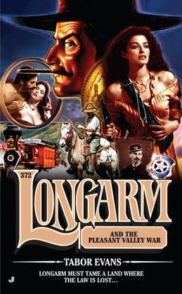Longarm 372: Longarm and the Pleasant Valley War