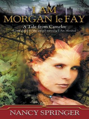 I Am Morgan le Fay
