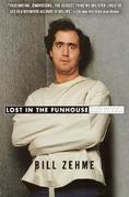 Lost in the Funhouse: The Life and Mind of Andy Kaufman