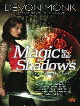 Magic in the Shadows: An Allie Beckstrom Novel