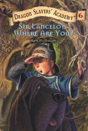Sir Lancelot, Where Are You? #6