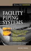 Facility Piping Systems Handbook: For Industrial, Commercial, and Healthcare Facilities