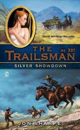 The Trailsman #337: Silver Showdown