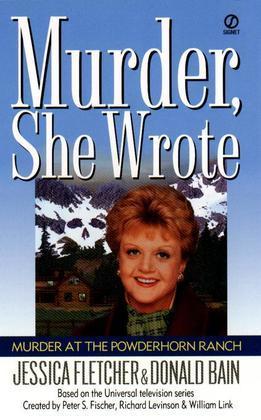 Murder, She Wrote: Murder at the Powderhorn Ranch