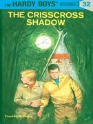 Hardy Boys 32: The Crisscross Shadow: The Crisscross Shadow