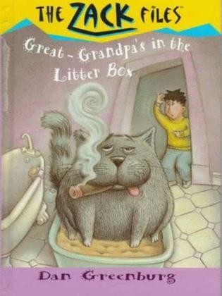 Zack Files 01: My Great-grandpa's in the Litter Box: My Great-grandpa's in the Litter Box