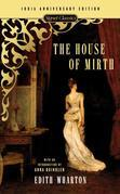 The House of Mirth: 100th Anniversary Edition