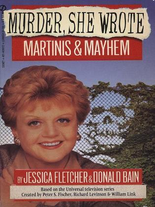 Murder, She Wrote: Martinis and Mayhem
