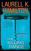 The Killing Dance: An Anita Blake, Vampire Hunter Novel