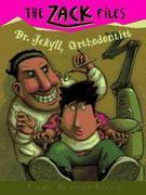 Zack Files 05: Dr. Jekyll, Orthodontist