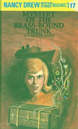 Nancy Drew 17: Mystery of the Brass-Bound Trunk: Mystery of the Brass-Bound Trunk