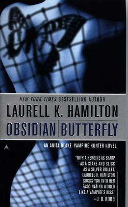 Obsidian Butterfly: An Anita Blake, Vampire Hunter Novel