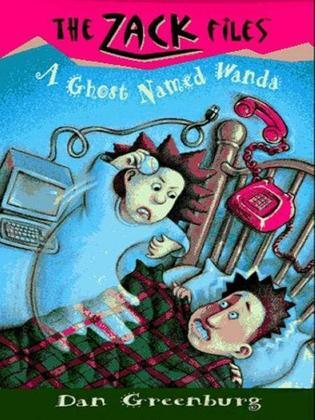 Zack Files 03: a Ghost Named Wanda