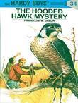 Hardy Boys 34: The Hooded Hawk Mystery: The Hooded Hawk Mystery