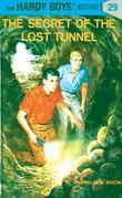 Hardy Boys 29: The Secret of the Lost Tunnel: The Secret of the Lost Tunnel