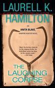 The Laughing Corpse: An Anita Blake, Vampire Hunter Novel