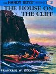 Hardy Boys 02: The House on the Cliff: The House on the Cliff