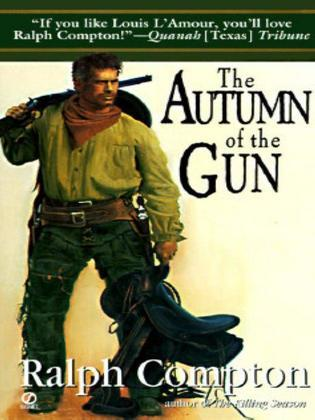 Ralph Compton The Autumn of the Gun