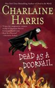Charlaine Harris - Dead as a Doornail