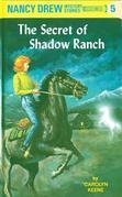 Nancy Drew 05: The Secret of Shadow Ranch: The Secret of Shadow Ranch