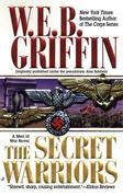 The Secret Warriors: A Men at War Novel