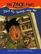 Zack Files 14: Elvis, the Turnip, and Me: Elvis, the Turnip, and Me