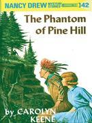 Nancy Drew 42: The Phantom of Pine Hill: The Phantom of Pine Hill