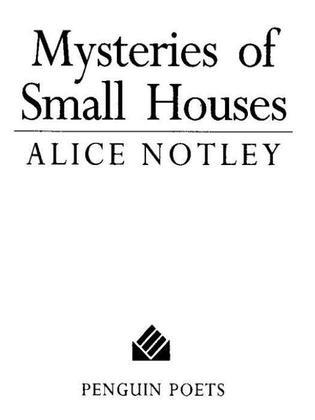 Mysteries of Small Houses: Poems