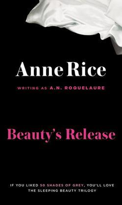 Beauty's Release: A Novel