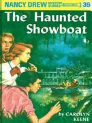 Nancy Drew 35: The Haunted Showboat: The Haunted Showboat