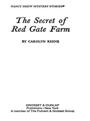 Nancy Drew 06: The Secret of Red Gate Farm: The Secret of Red Gate Farm