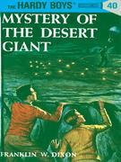 Hardy Boys 40: Mystery of the Desert Giant: Mystery of the Desert Giant