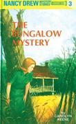 Nancy Drew 03: The Bungalow Mystery