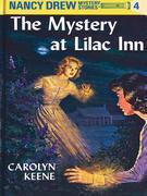 Nancy Drew 04: The Mystery at Lilac Inn