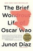 Junot Diaz - The Brief Wondrous Life of Oscar Wao