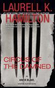 Circus of the Damned: An Anita Blake, Vampire Hunter Novel