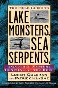 Field Guide to Lake Monsters, Sea Serpents, and Other Mystery Denizensof the Deep