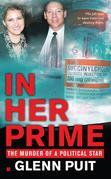 In Her Prime: The Murder of a Political Star