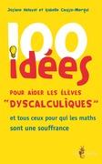 100 idées pour aider les élèves « dyscalculiques »