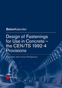 Design of Fastenings for Use in Concrete: The CEN/TS 1992-4 Provisions