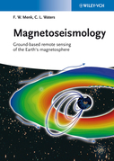 Magnetoseismology: Ground-based Remote Sensing of Earth's Magnetosphere