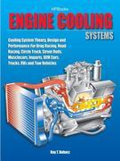 Engine Cooling Systems HP1425: Cooling System Theory, Design and Performance for Drag Racing,Road Racing,CircleTrack, Street Rods, Musclecars, Imports