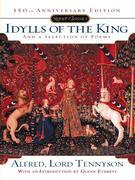 Idylls of the King and a New Selection of Poems: 150th Anniversary Edition