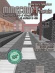 MINECRAFTmania. Guida non ufficiale al videogioco cult che ti crafterà la vita