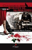 C'è un cadavere sul treno. Assassinio sul Malpensa Express
