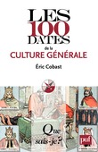 Les 100 dates de la culture générale