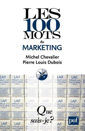 Les 100 mots du marketing