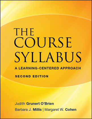 The Course Syllabus: A Learning-Centered Approach