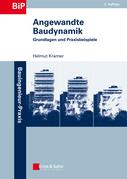 Angewandte Baudynamik: Grundlagen und Praxisbeispiele