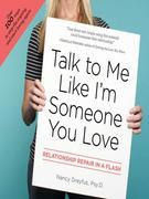 Talk to Me Like I'm Someone You Love: Relationship Repair in a Flash